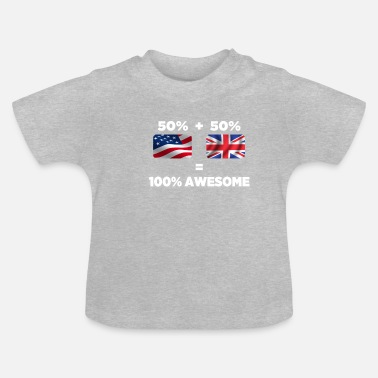 American Half British Half American Totally Awesome - Baby T-Shirt