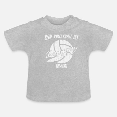 Drague Sports de drague de volleyball disant - T-shirt Bébé