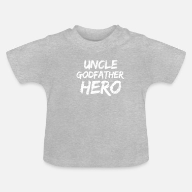 Niece Uncle Uncle Godfather hero nephew niece gift - Baby T-Shirt