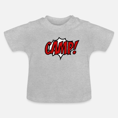 Camp CAMP - Baby T-shirt