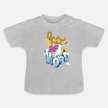 Word Comedy Party FREE AS A WORD - Baby T-Shirt