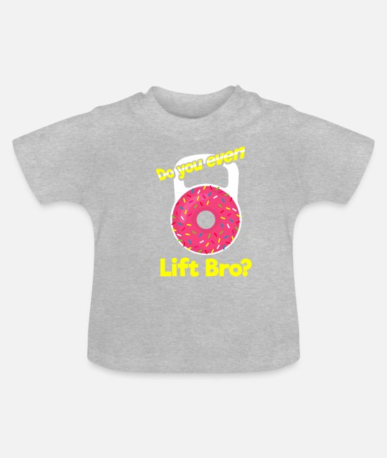 Bless You Baby Clothes - do you even lift bro? - Baby T-Shirt heather grey