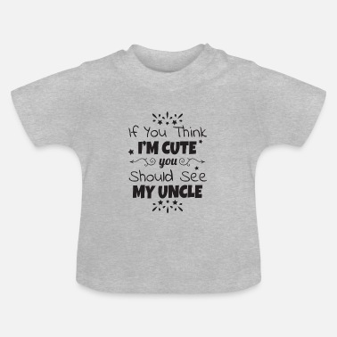 Uncle Baby sweet uncle godfather birth gift - Baby T-Shirt