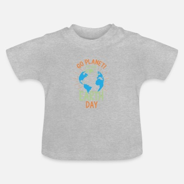 Save Earth Day - Baby T-Shirt