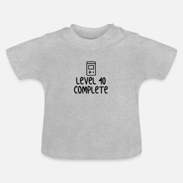 A Level Level 40 Complete - Baby T-Shirt