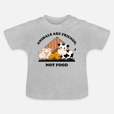 Food Animals are friends not food - Baby T-Shirt