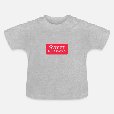 Sweet Sweet but Psycho logo - Baby T-Shirt