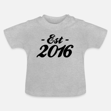 Established established 2016 - T-shirt Bébé