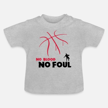 Foul no blood no foul basketball - Vauvan t-paita