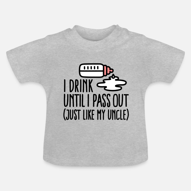 Oom  Babykleding - I drink until I pass out just like my uncle - Baby T-shirt grijs gemêleerd