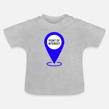 Places Of Interest Point of interest - landmark - Baby T-Shirt