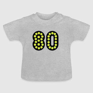Birthday / Number / 80 - Gift - Baby T-Shirt
