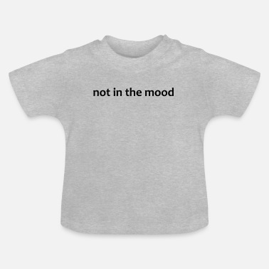 Stemming niet in de stemming - Baby T-shirt