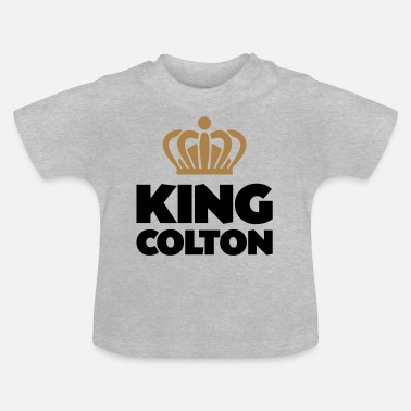 Colton King colton name thing crown - Baby T-Shirt