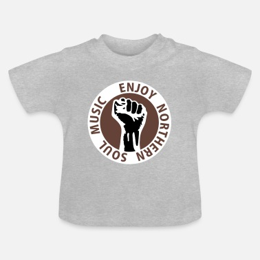 Soul 3 colors - Enjoy Northern Soul Music - nighter keep the faith - Baby T-Shirt