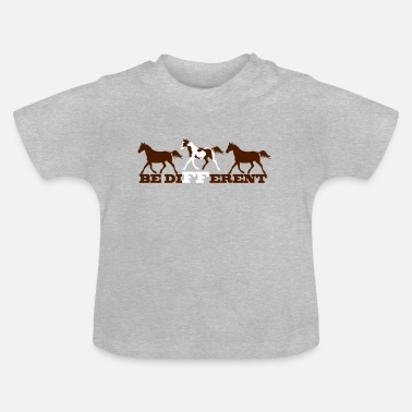 Horse Paint Horse - Be different - Baby T-Shirt