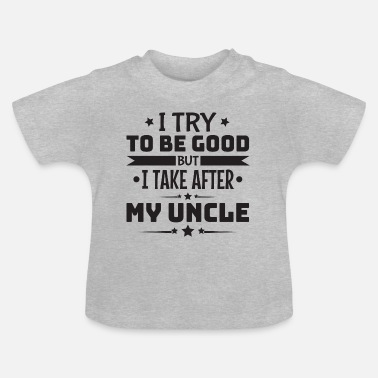 Baby Baby onkel onkel Brorson Systerson Gift - Baby T-shirt