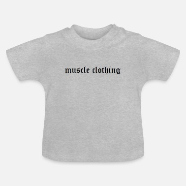 Muskel muskel - Baby T-shirt