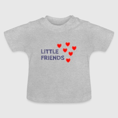 Kleiner Freund Kleine Freund - Little Friends - Baby T-Shirt