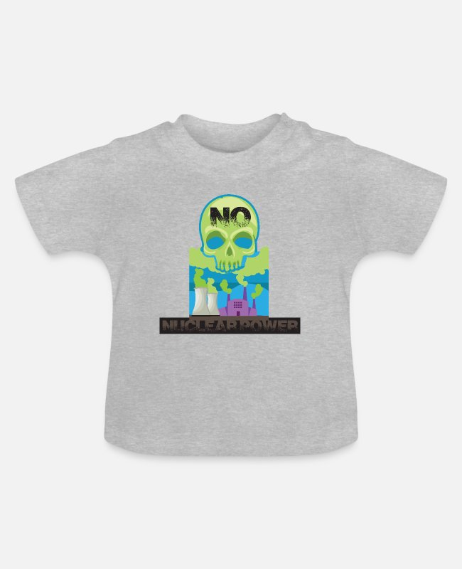 Chernobyl Baby T-Shirts - Nuclear power is radioactive and is the enemy of the environment - Baby T-Shirt heather grey