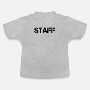 Crew Staff Staff Staff Crew Bouncers Security - Baby T-Shirt