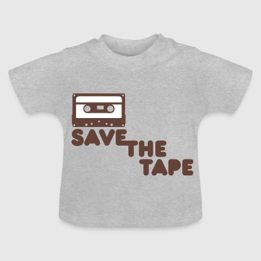 Save the tape - T-shirt Bébé