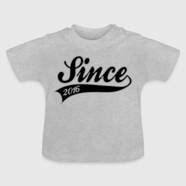 since 2016 - T-shirt Bébé