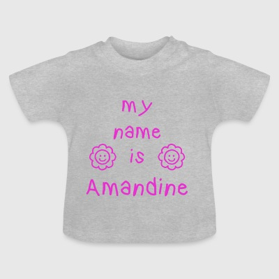 AMANDINE MY NAME IS - T-shirt Bébé