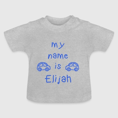 ELIJAH MY NAME IS - Baby-T-skjorte