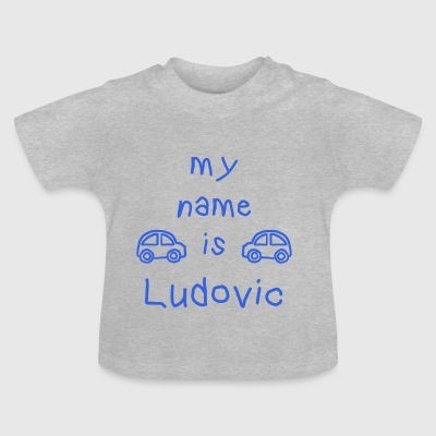 LUDOVIC MY NAME IS - Baby T-Shirt