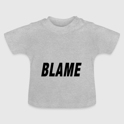 Blame Urban Fashion - Baby T-shirt
