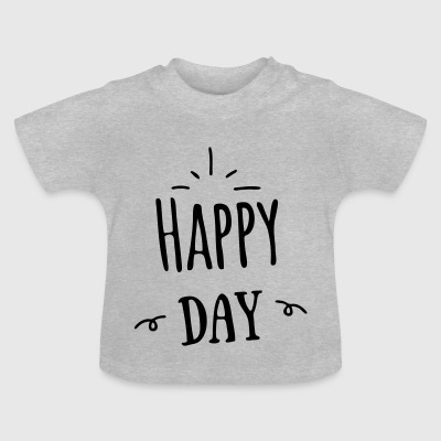 happy day - T-shirt Bébé