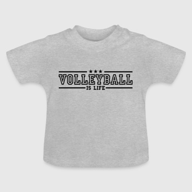 volleyball is life deluxe - Baby T-shirt