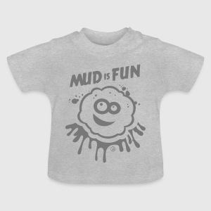 Mud is Pret - Baby T-shirt
