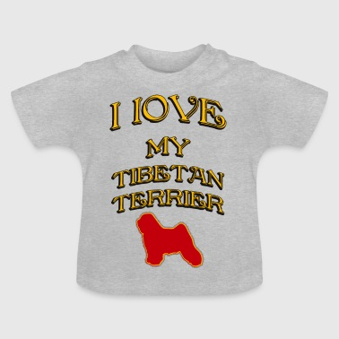 I LOVE MY DOG Tibetan Terrier - Baby T-Shirt
