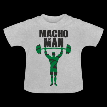 macho Man - Baby-T-shirt