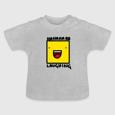 Laughing - Baby T-Shirt
