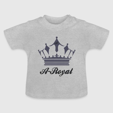 A-Royal - Baby T-Shirt