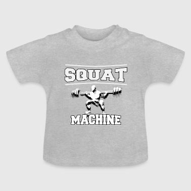 squat MACHINE - Baby T-shirt