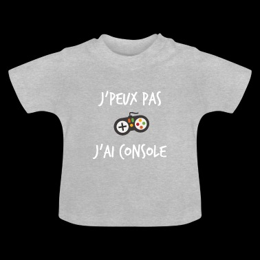 Can not I console? - Baby T-Shirt