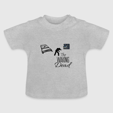 The waking dead - Baby T-Shirt