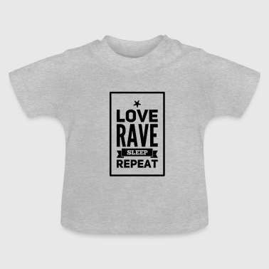RAVE - Baby T-Shirt