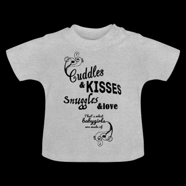 Cuddles and Kisses (Girls) - Baby T-Shirt