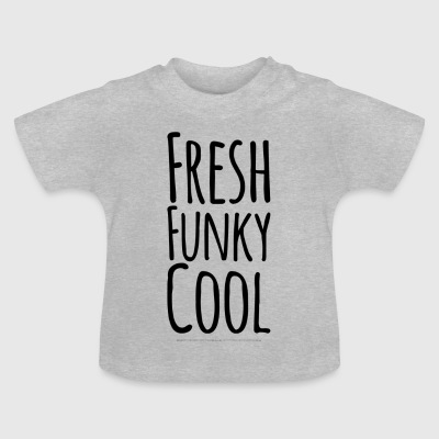 Frisk Funky Cool - Baby T-shirt