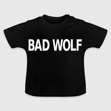 Bad Wolf - T-shirt Bébé