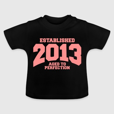 aged to perfection established 2013 (sv) - Baby-T-shirt