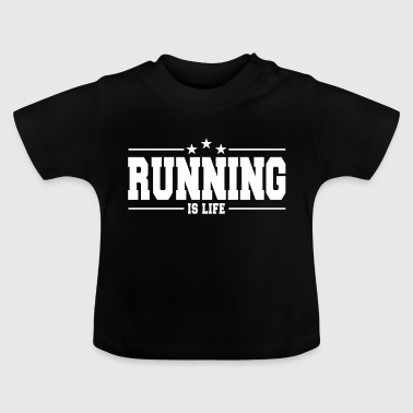 running is life 1 - Baby T-shirt
