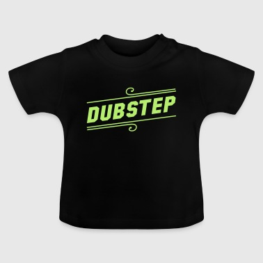 Dubstep - Baby-T-shirt