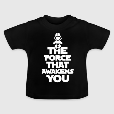 The force that awakens you - Baby-T-skjorte