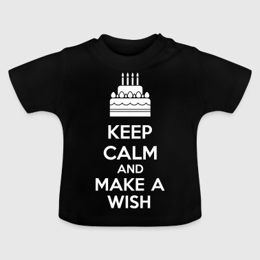 Keep Calm And Make A Wish - Baby T-Shirt